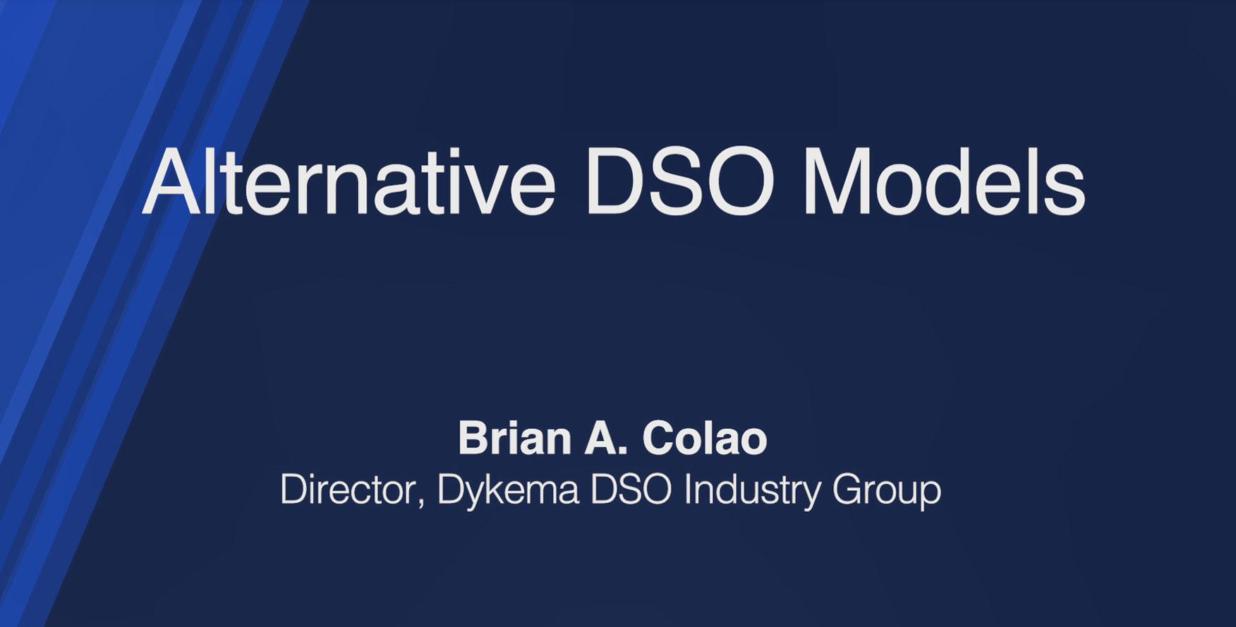 Alternative DSO Models
